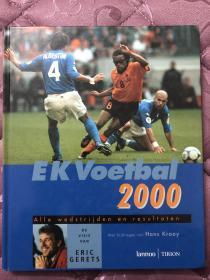 原版足球画册 2000欧洲杯特刊 荷兰出版 包含所有比赛介绍以及16强全家福,最好的2000版本之一