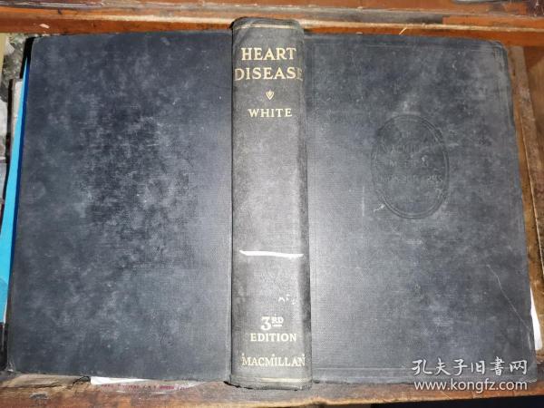 HEART DISEASE心脏病  [1945年纽约麦克米伦公司原版 保罗·达德利 医学博士著]中央卫生实验院图书馆藏书