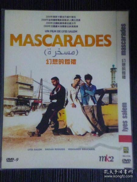 DVD9 幻想的婚礼 Mascarades 又名: 非常儿戏 导演: Lyes Salem 1碟类型: 喜剧