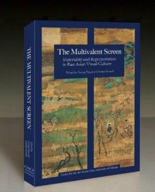 The Multivalent Screen:Materality and Representation in East Asian Visual Culture