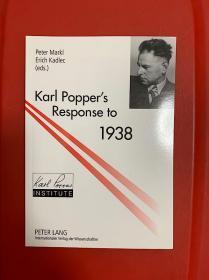 Karl Popper's Response to 1938(波普尔《历史决定论的贫困》与《开放社会及其敌人》之起源与影响)研究文集