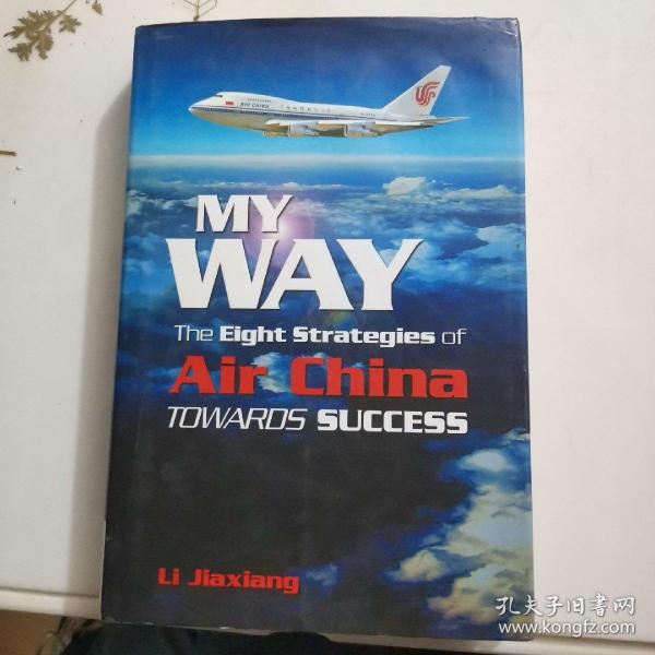 MyWay:TheEightStrategiesofAirChinaTowardsSuccess