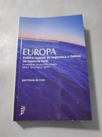 "葡萄牙语 José Pereira da Costa  Europa -  Política Comum de Segurança e Defesa ou Potência Civil ?  - o contributo do processo europeu para a "" governanca "" global"