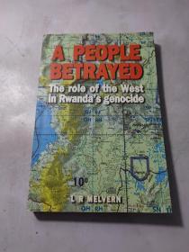 外文看图 A People BetrayedThe Role of the West in  Rwanda ' s Genocide