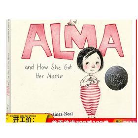 阿尔玛和她名字的故事 Alma and How She Got Her Name 英文原版 凯迪克银奖绘本 精装 英文版儿童英语故事书 进口原版书籍