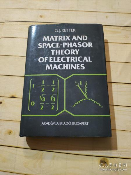 MATRIX AND SPACE - PHASOR THEORY OF ELECTRICAL MACHINES