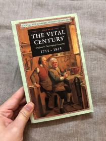 The Vital Century: England's Developing Economy 1714-1815 (A Social and Economic History of England) 十八世纪英国经济发展史【英文版】