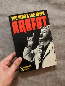 Arafat, The Man and the Myth 巴勒斯坦前总统阿拉法特传记【英文版,精装】