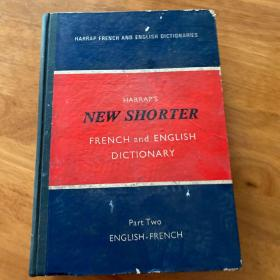 NEW SHORTER FRENCH and ENGLISH DICTIONARY