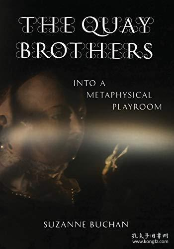 【包邮】The Quay Brothers: Into a Metaphysical Playroom