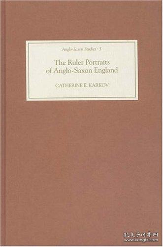 【包邮】The Ruler Portraits of Anglo-Saxon England