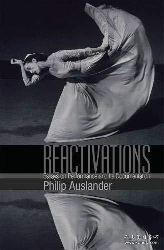 【包邮】Reactivations: Essays on Performance and Its Documentation