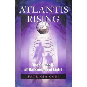 Atlantis Rising: The Struggle of Darkness and Light