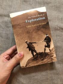 The Oxford Book of Exploration (Oxford Books of Prose & Verse) 牛津文选系列:探险家文集【英文版】馆藏书