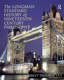 【包邮】The Longman Standard History Of 19th Century Philosophy