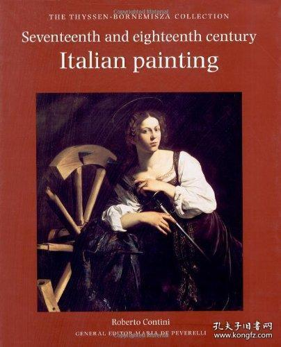 【包邮】Seventeenth- and Eighteenth-Century Italian Painting: The Thyssen-Bornemisza Collection