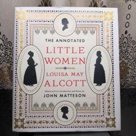 The Annotated Little Women 小妇人诺顿详注版 Norton Annotated Books 诺顿详注版 诺顿详注丛书 超大开本 超详注释 超多精美插图 诺顿出品必是精品
