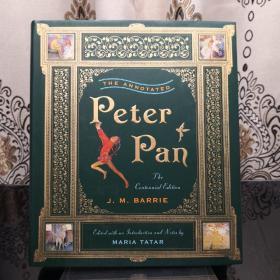 The Annotated Peter Pan 彼得潘诺顿详注版 Norton Annotated Books 诺顿详注版 诺顿详注丛书 超大开本 超详注释 超多精美插图 诺顿出品必是精品