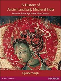 History of Ancient and Early Medeival India: From the Stone Age to the 12th Century