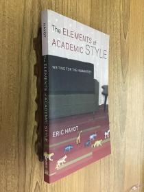 The Elements of Academic Style:Writing for the Humanities(可开发票)