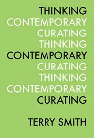 【现货】Thinking Contemporary Curating