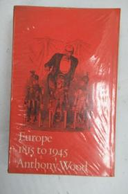 Europe 1815-1945 by Anthony Wood