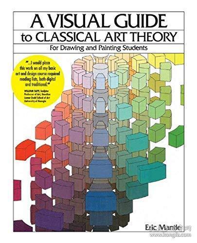 【现货】A Visual Guide to Classical Art Theory for Drawing and Painting Students
