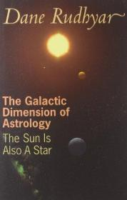 The Galactic Dimension of Astrology: The Sun Is Also a Star