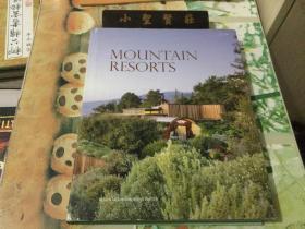 MOUNTAIN RESORTS 山地度假村 坡地度假村酒店 度假酒店建筑室内景观设计书籍