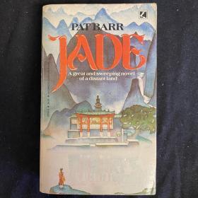 【英文原版小说】JADE By Pat Barr A great and sweeping novel of a distant land