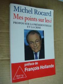 Mes points sur les i:Propos sur la Présidentielle et la crise 法文原版18开