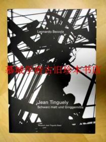 Jean Tinguely: Schwarz matt und Ginggernillis
