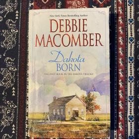 【英文原版小说】Dakota Born BY debble macomber