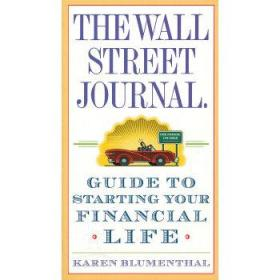 The Wall Street Journal: Guide to Starting Your Financial Life