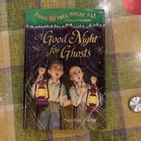 A Good Night for Ghosts (Magic Tree House#42) 神奇树屋系列