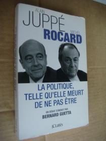 LA POLITIQUE,TELLE QUELLE MEURT DE NE PAS ÊTRE 法文原版24开