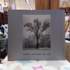 Ansel Adams at 100(亚当斯作品100)