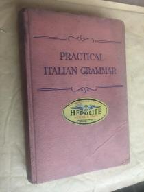 JOSEPH LOUIS RUSSO- Practical Italian Grammar <实用意大利语法>  布面精装插图本  高级道林纸印制