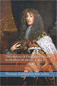 The History of England from the Accession of James II, vol 2