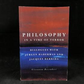 2003年,乔瓦娜·博拉多里《恐怖时代的哲学:与哈贝马斯和德里达对话》,平装,Philosophy in a Time of Terror: Dialogues with Jurgen Haberma