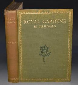 1912年Cyril Ward -  Royal Gardens 园艺经典《皇家花园图鉴 》限量250本初版本 37张精美插图如梦如幻 超大版本 手工纸印制 品相上佳