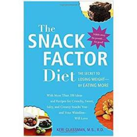 The Snack Factor Diet  The Secret to Losing Weig