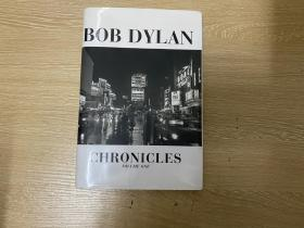 (私藏)Bob Dylan:Chronicles     鲍勃·迪伦 自传《编年史》,诺贝尔文学奖得主,精装毛边本