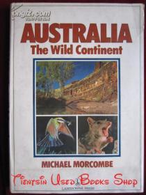 Australia: The Wild Continent(英语原版 精装本)澳大利亚:野生大陆
