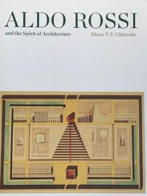 全新现货  Aldo Rossi and the Spirit of Architecture  阿尔多 罗西