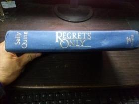 REGRETS ONLY 1986年 小16开硬精装 原版英法德意等外文书 图片实拍