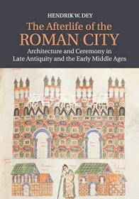 The Afterlife of the Roman City: Architecture and Ceremony i