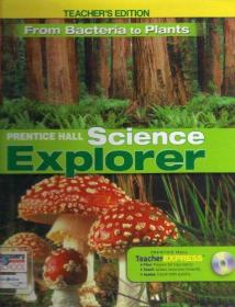 From Bacteria to Plants TEACHER'S EDITION (Prentice Hall Science Explorer) by Michael J. Padilla (2009-11-08)