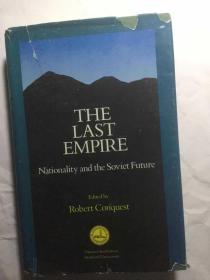 The Last Empire : Nationality and the Soviet Future