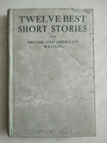 TWELVE BESTSHORT STORIES英文的日文版旧书(内容大概是十二篇英美作家精选作品)有书影